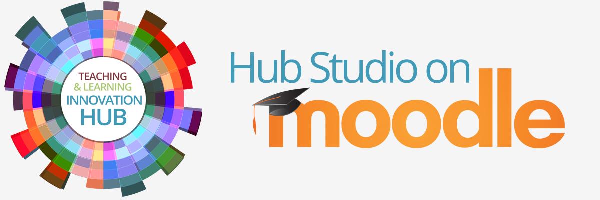 Hub Studio on Moodle